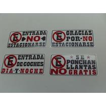 Agrega A Tu Compra Letrero No Estacionarse Puertas Porton