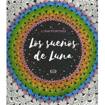 Libro: Los Sueños De Luna (para Colorear Luna Portnoi)