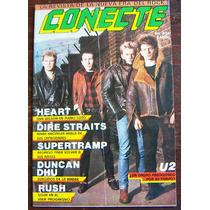 Revista Conecte, Rush, U2, Heart, Mark Knopfler, Escoria