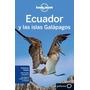 Ecuador + Islas Galapagos - Lonely Planet Guia Viaje - Nuevo