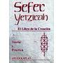 Sefer Yetzirah - Libro De La Creacion - Aryeh Kaplan - Nuevo