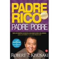 Padre Rico, Padre Pobre - Kiyosaki (envío Gratis)
