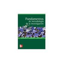 Fundamentos De Metodologia De La Investigacion - Hernandez