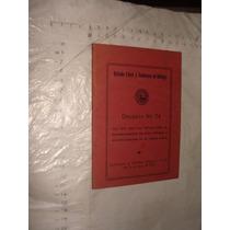 Libro Decreto No. 74 , Estado Libre Y Sobeano De Hidalgo ,