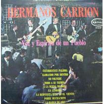 Rock Mexicano.hermanos Carrion, Voz Y Espiritu De Un Pueblo