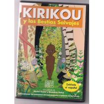 Kirikou Y Las Bestias Salvajes Cine Arte , Pelicula En Dvd