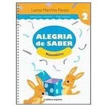Livro Matemática 2 Alegria De Saber Ed:scipione