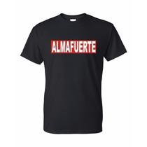 Remera De Almafuerte + Calco