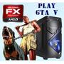 Cpu Gamer Fx / Gta V Hd / 8gb / Hd 1tb - Envío Gratuito