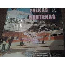 Disco Acetato De Polkas Norteñas Los Tiradores Del Bravo