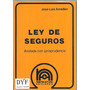 Ley De Seguros Comentada - Amadeo - Dyf