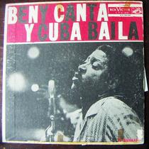 Afroantillana, Beny More Canta Y Cuba Baila, Lp 12 Dvn