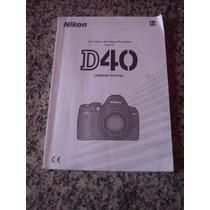 Manual De Instruções Original Da Câmera Digital Nikon D-40