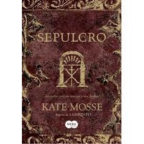 Kate Mosse - Sepulcro - Libro