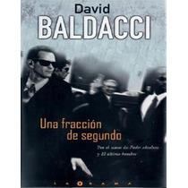 Una Fraccion De Segundo - David Baldacci - Libro