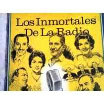 Excelente Disco Acetato De: Los Inmortales De La Radio 8 Dis