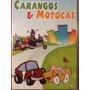 Dvd Carangos E Motocas Original Lacrado.