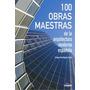 100 Obras Maestras De La Arquitectura Española Envío Gratis