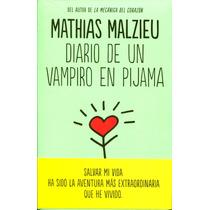 Diario De Un Vampiro En Pijama - Mathias Malzieu / Reservoir