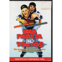 Una Pareja De Tontos - 1 Dvd