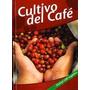 Libro De Cultivo De Cafe