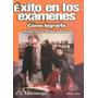 Éxito En Los Exámenes Cómo Lograrlo 9789701502877