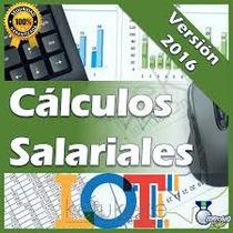 Calculos Salariales Liquidaciones, Prestaciones Lottt Excel