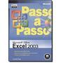 Passo A Passo - Microsoft Office Excel 2003 - Sem Cd