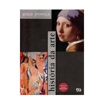 História Da Arte 17ª Edição Com Novo Acordo Ortográfico