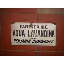 X - Antiguo Cartel Enlozado Fabrica Agua Lavandina - X