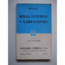Rimas, Leyendas Y Narraciones - Bécquer - 1992