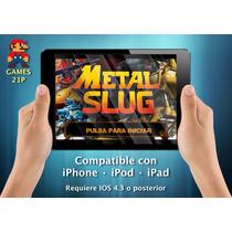 Metal Slug 1 Juego Iphone · Ipod · Ipad