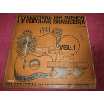 Lp Iv Festival Da Música Popular Brasileira Vol.1, Ano 1968