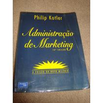 Livro - Administração De Marketing 10º Edição- Philip Kotler