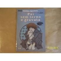 Paio Sem Terno E Gravata 11aed - Cristina Agostinho