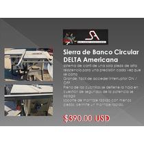 Sierra De Banco Circular Delta Americana