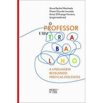 Livro O Professor E Seu Trabalho Anna Rachael Machado