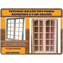 Ventana Balcon 1,80x2,00mts. Vidrio Repartido Sin Celosia.