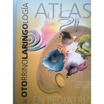 Otorrinolaringologia Atlas En Pediatria De Clinica Claros
