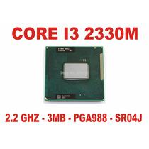 Processador Core I3 2330m Notebook 2ª Geração Sr04j Pga988