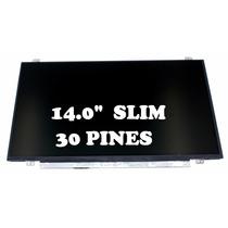 Pantalla 14.0 Slim 30 Pines Hp 240 G3 Acer Aspire Es1-411