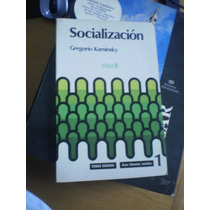 Socialización - Gregorio Kaminsky