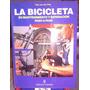 Libro La Bicicleta Su Mantenimiento Y Reparacion Paso A Paso