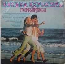 Lp Década Explosiva Romântica - Volume 1 - 1976 - Jangada