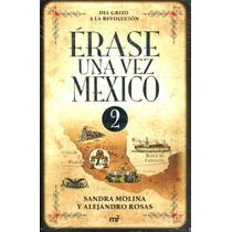 Erase Una Vez En Mexico 2 - Molina / Rosas - Mr