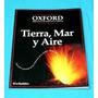 Tierra Mar Y Aire Oxford Biblioteca De Ciencia La República