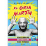 El Gran Martin Karadagian Titanes Ring Por Roncoli Fotos