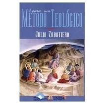 Para Um Método Teológico - Zabatiero,júlio