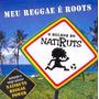 Natruts Meu Reggae E Roots O Melhor [cd Novo]