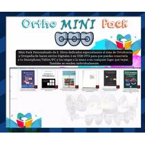 Ortho Mini Pack De 6 Libros Digitales De Ortodoncia